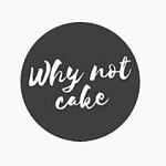 Why not cake